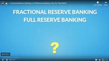 fractional reserve banking – full reserve banking